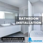 Bathroom Fitters in Tonbridge,  Kent - Local Solution